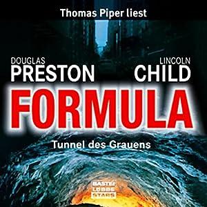 Formula: Tunnel des Grauens Hörbuch