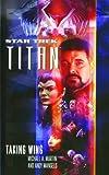 Taking Wing (Star Trek: Titan Book 1) (English Edition)