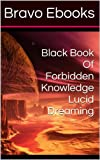 img - for Black Book Of Forbidden Knowledge Lucid Dreaming book / textbook / text book