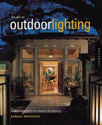 Art of Outdoor Lighting