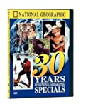 National Geographic Video: 30 Years o...
