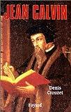echange, troc D. Crouzet - Jean Calvin