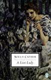 A Lost Lady (0141181311) by Cather, Willa