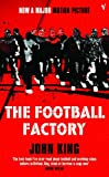 Football Factory (009947462X) by King, John