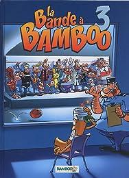 La  bande à Bamboo