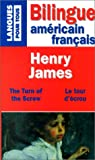 echange, troc Henry James - Le Tour d'Ecrou / Turn of the Screw