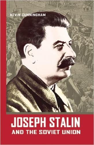 Joseph Stalin And the Soviet Union (World Leaders)