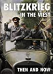 Blitzkrieg in the West: Then and Now...