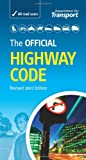 The Official Highway Code by Department for TransportDriving Standards Agency
