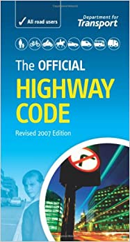 The Official Highway Code: Amazon.co.uk: Department for ...