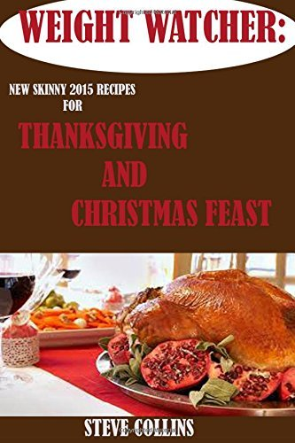weight-watcher-new-skinny-2015-recipes-for-a-perfect-thanksgiving-and-christmas-feast-for-a-simple-s