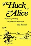 img - for Of Huck and Alice: Humorous Writing in American Literature book / textbook / text book