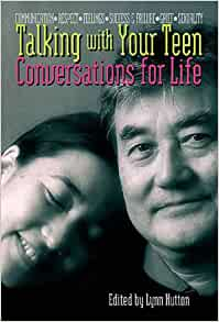 Talking With Your Teen Parents Book: Conversations for ...