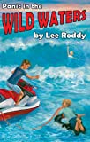 Panic in the Wild Waters (Ladd Adventure) (Ladd Family Adventures (Mott Media))