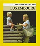 Luxembourg (Cultures of the World)