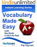 Vocabulary Made Easy: Learn New Words in HALF the Time! (Instant Learning Series) (English Edition)