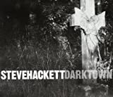Darktown -Ltd- by Steve Hackett