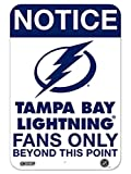 Tampa Bay Lightning Fans Only 8 Inch X 12 Inch Aluminum Sign