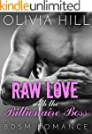 ROMANCE: BDSM: Raw Love with the Bill...