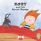 Rory and His Secret Voyage (Rory Stories)