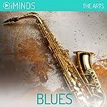 Blues: The Arts |  iMinds