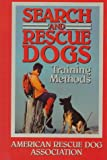 Search And Rescue Dogs: Training Methods