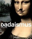 Dadaismus (Taschen Basic Art Series) - Dietmar Elger