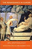 img - for The Renaissance in Europe: An Anthology (Renaissance in Europe series) book / textbook / text book