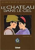 echange, troc Hayao Miyazaki - Le Château dans le ciel, tome 4