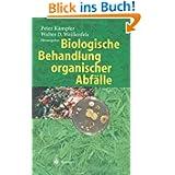 Biologische Behandlung organischer Abfälle