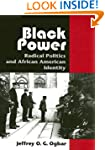 Black Power: Radical Politics and Afr...