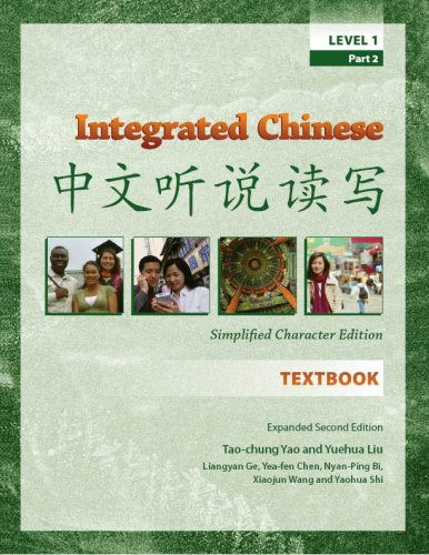 Integrated Chinese, Level 1, Part 2 (Chinese and English...