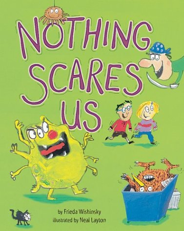 Nothing Scares Us