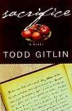 Sacrifice (0805060324) by Gitlin, Todd