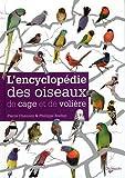 echange, troc Pierre Channoy, Philippe Rocher - L'encyclopédie des oiseaux de cage et de volière