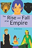 img - for The Rise And Fall Of An Empire (An Unexpected Hero) (Volume 1) book / textbook / text book