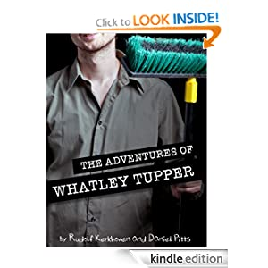 The Adventures of Whatley Tupper: A Choose Your Own...