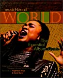 MusicHound World: The Essential Album Guide (Musichound Essential Album Guides) (0825672597) by McGovern, Adam