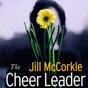 The Cheer Leader | [Jill McCorkle]