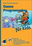 Game Programming f�r Kids