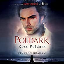 Ross Poldark: A Novel of Cornwall, 1783-1787 Audiobook by Winston Graham Narrated by Oliver Hembrough