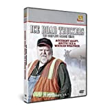 Ice Road Truckers Season 3 - Accident Alley / Arctic Ice / Wicked Weather