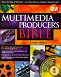 img - for Multimedia Producer's Bible: Managing Projects and Teams book / textbook / text book