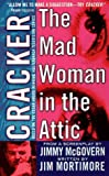 Cracker: The Mad Woman in the Attic (0312963378) by Jim Mortimore