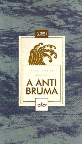 A Antibruma (Portuguese Edition)