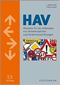 HAV. Hinweise für das Anbringen von Verkehrszeichen und