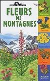 echange, troc Frédéric Lisak, Nathalie Locoste - Fleurs des montagnes