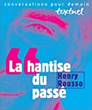 img - for La hantise du passe (Conversations pour demain) (French Edition) book / textbook / text book