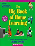 The Big Book of Home Learning: Preschool and Elementary (vol. 2) (0740300075) by Pride, Mary