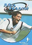 img - for Mia Hamm (Sports Heroes) book / textbook / text book